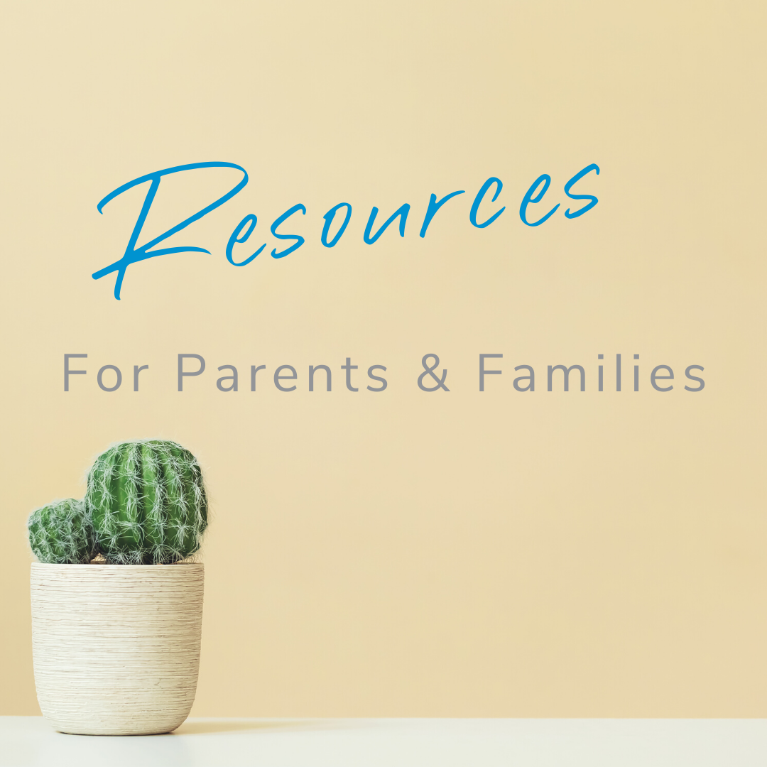 Resources for Parents and Families