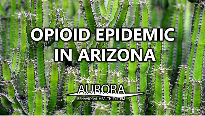 Opioid Epidemic in AZ